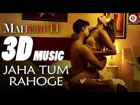8D AUDIO   Jaha Tum Rahoge   Maheruh   Amit Dolawat & Drisha More   Altamash Faridi