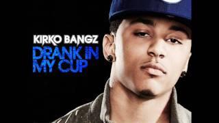 Kirko Bangz - Drank In My Cup Instrumental