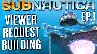 Subnautica Base Building - Ep. 1 - BUILDING YOUR BASES | Let's Play Subnautica