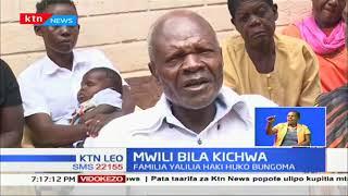 Familia moja Bungoma inalilia haki baada ya mwili wa jamaa wao kuletwa bila kichwa kutoka Malawi