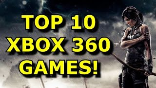 TOP 10 Must Play Xbox 360 Games!