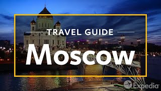 preview picture of video 'Moscow Vacation Travel Guide | Expedia'