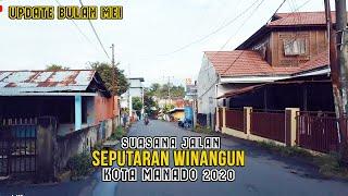KOTA MANADO 2020 - Suasana Jalan di Winangun | dji osmo | reart channel