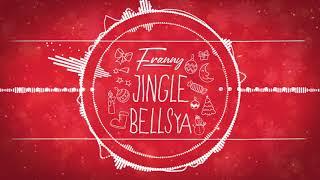 Franny - Jingle BELLSya