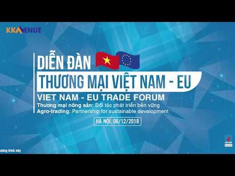 Trailer Diễn đàn Thương mại Việt Nam - EU