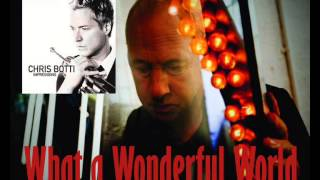 Mark Knopfler & Chris Botti - What a wonderful world