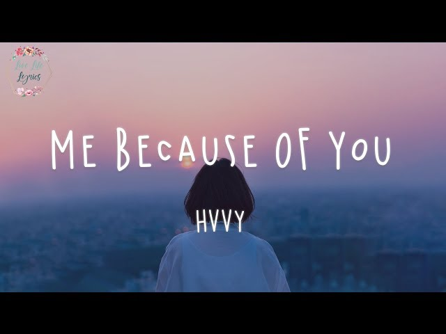 HRVY - Me Because Of You (Lyric Video)