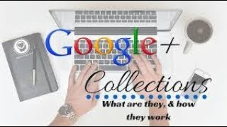 Google Plus Tutorial For beginners | Google Plus Collections and Communities Creation