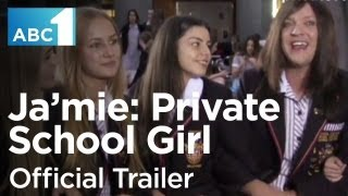 Ja'mie: Private School Girl | Season 1 - Trailer