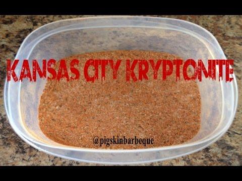 Kansas City Kryptonite - BBQ Rub Recipes #2