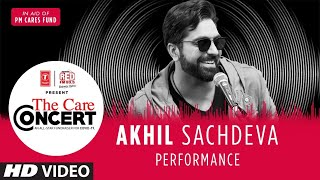 The Care Concert - Akhil Sachdeva | PM CARES FUND | T-Series | Red FM - Download this Video in MP3, M4A, WEBM, MP4, 3GP