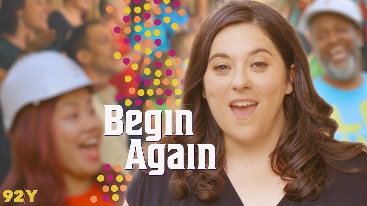 """""""Begin Again"""""""
