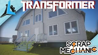 Scrap Mechanic Transfoming House