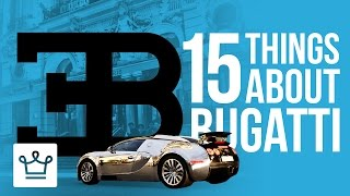 Gambar cover 15 Things You Didn't Know About BUGATTI