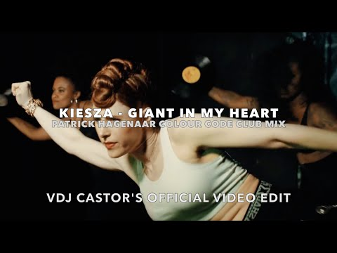 Kiesza - Giant in my Heart (Patrick Hagenaar Colour Code Club Mix) VJ Castors Official Video Edit