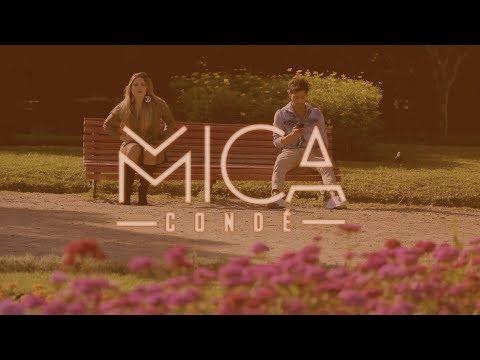 Mica Condé - Vem Cá (Clipe Oficial)