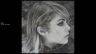 Coeur De Pirate - Ava (Audio)