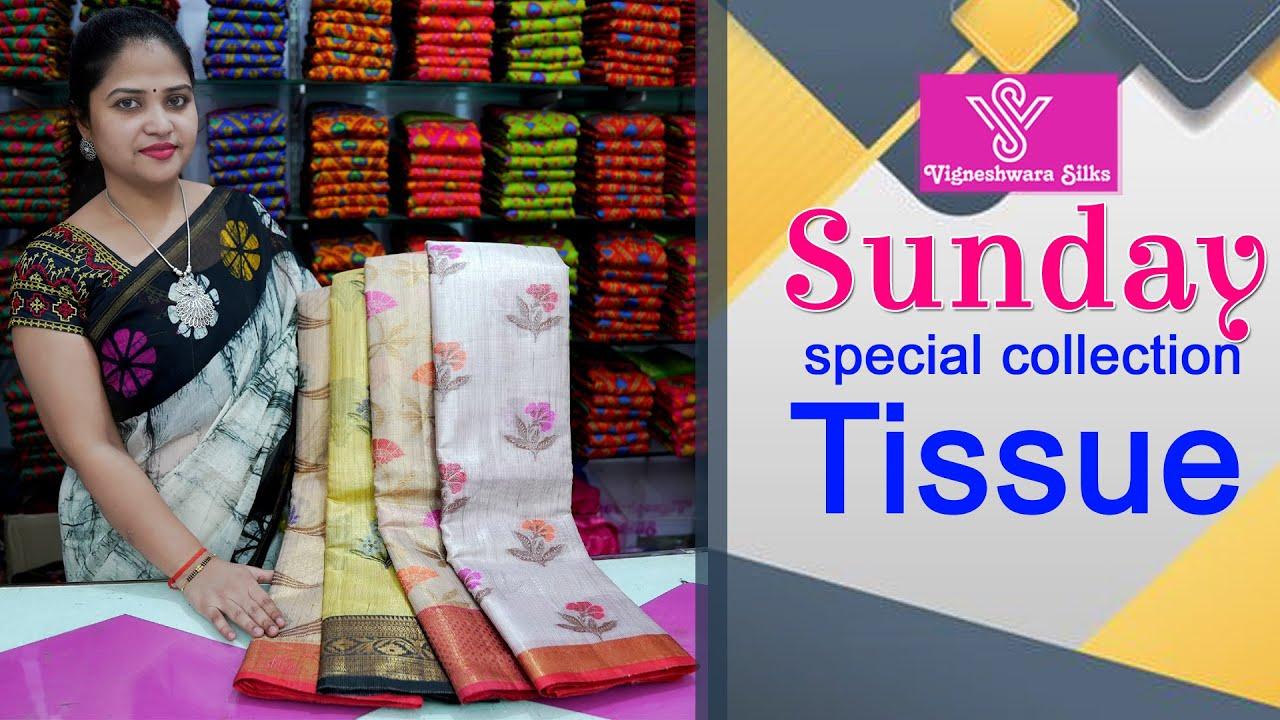 "<p style=""color: red"">Video : </p>Sunday special collection   tissue sarees    Vigneshwara Silks   //vigneshwarasilks.com 2021-09-26"
