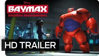 Trailer of Baymax - Riesiges Robowabohu (2014)