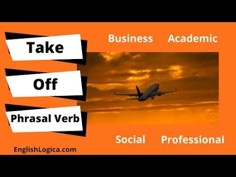 Take Off - Phrasal Verb