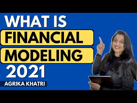 What Is Financial Modeling (2021) | How To Make A Career In Financial Modeling? | Agrika Khatri