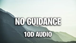 Chris Brown   No Guidance (10D AUDIO) Ft. Drake