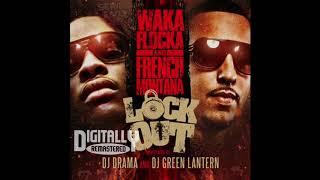 Waka Flocka Flame- Call It Dat (feat. French Montana)