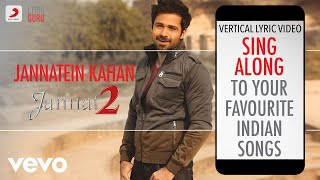 Jannatein Kahan - Jannat 2|Official Bollywood Lyrics|KK