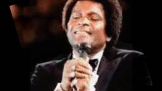 ALL I HAVE TO OFFER YOU (IS ME)---CHARLEY PRIDE