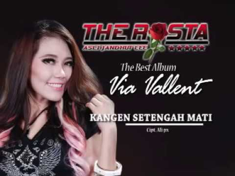 , title : 'Via Vallen - Kangen Setengah Mati (Official Music Video) - The Rosta - Aini Record'