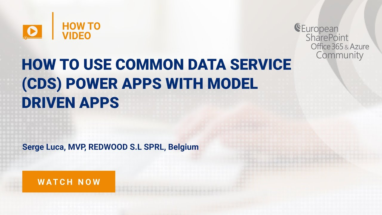 How To use Common Data Service (CDS) Power Apps with Model Driven Apps