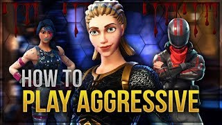HOW TO WIN | Play Aggressive Tips and Guide (Fortnite Battle Royale)