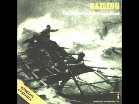 Sutherland Brothers Band -Sailing [Original Version]