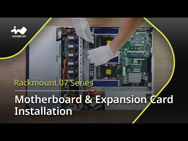 07 Series Motherboard & Expansion Card Installation