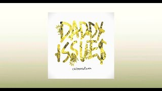 Call Me Karizma - Daddy Issues [Official Audio]