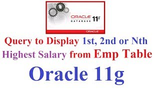 SQL in Oracle 11g Tutorial #19: Query to Display 1st, 2nd of Nth Highest Salary of an Employee