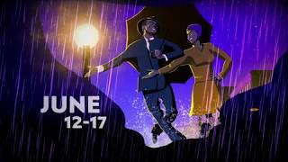 SINGIN' IN THE RAIN at the Wells Fargo Pavilion JUNE 12-17