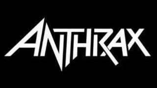 Anthrax - Startin' up a Posse