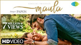 Maula - Official Music Video | Papon | Erica Fernandes | Rohman Shawl | Salman Shaikh | Goldie Sohel - Download this Video in MP3, M4A, WEBM, MP4, 3GP