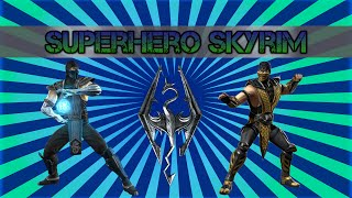 Superhero Skyrim - Scorpion vs Sub-Zero