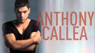 Anthony Callea   I Don't Care What You Say