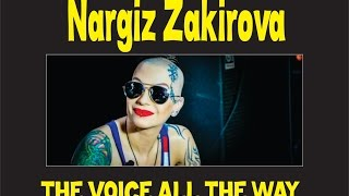 THE VOICE ALL THE WAY NARGIZ ZAKIROVA