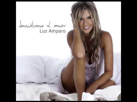 Devuélveme el Amor - Luz Amparo Álvarez