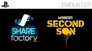 inFamous Second Son | SHAREfactory™ Test | blablue123