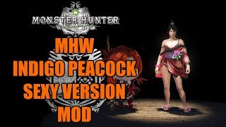 MHW Indigo Peacock Sexy Version MOD