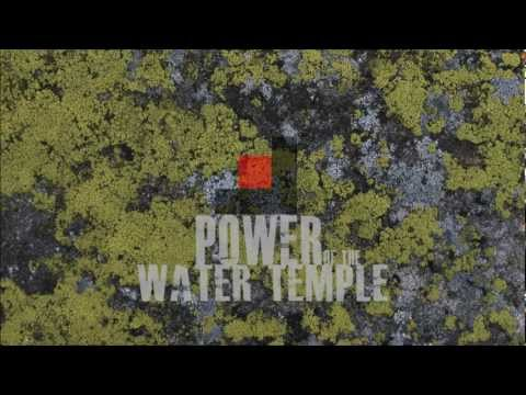 The Power Of The Water Temple [Original Mix]
