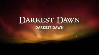 Darkest Dawn - Lyrics