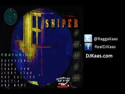 Sniper Riddim Mix featuring Busy Signal, Dazzla, Erup, Jerry Star, Ras Kalliko, Slo Mo and more! | Dj Kaas