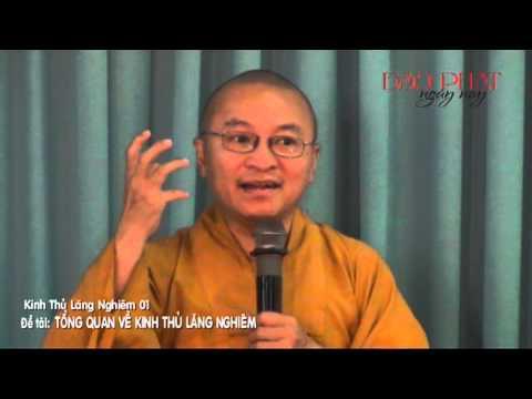 Kinh Thủ Lăng Nghiêm 1 (2013): Tổng quan về kinh Thủ Lăng Nghiêm