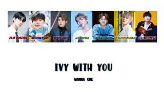 Ivy with you by Wanna One (VERSION 1)